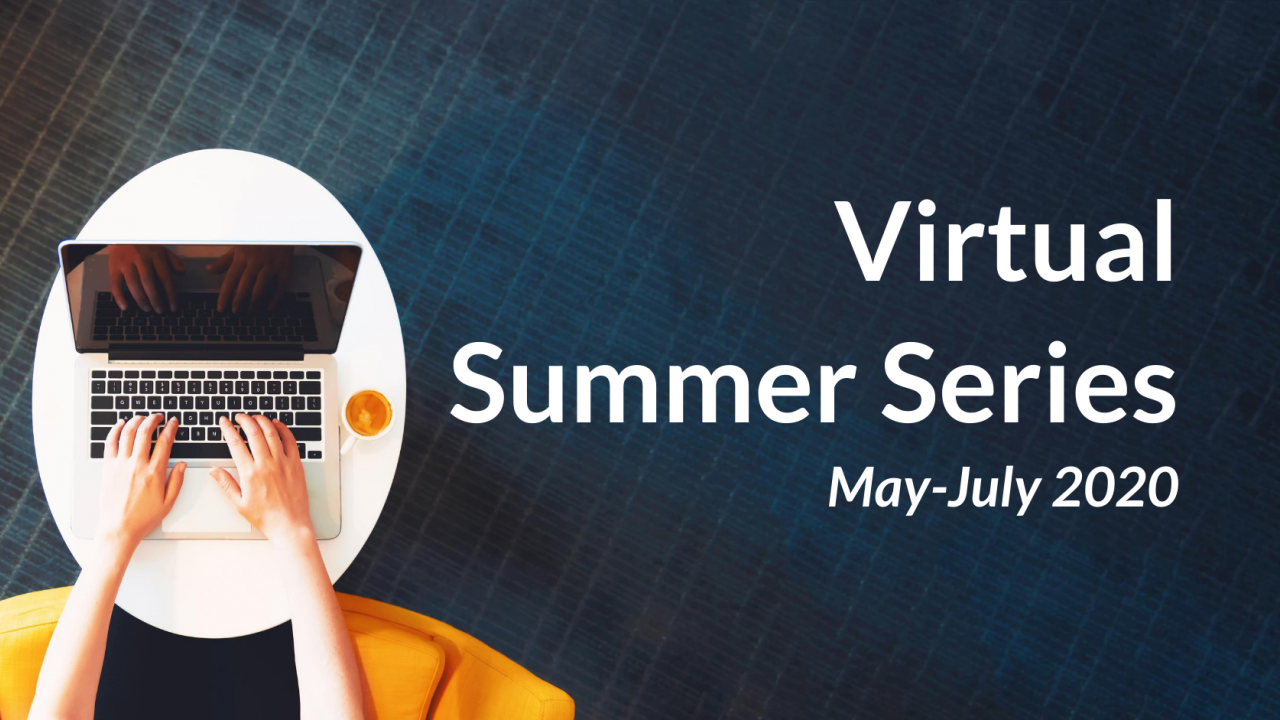 Virtual Summer Series.